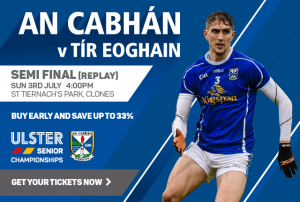 Ticket Info for Sunday's Ulster SF Replay