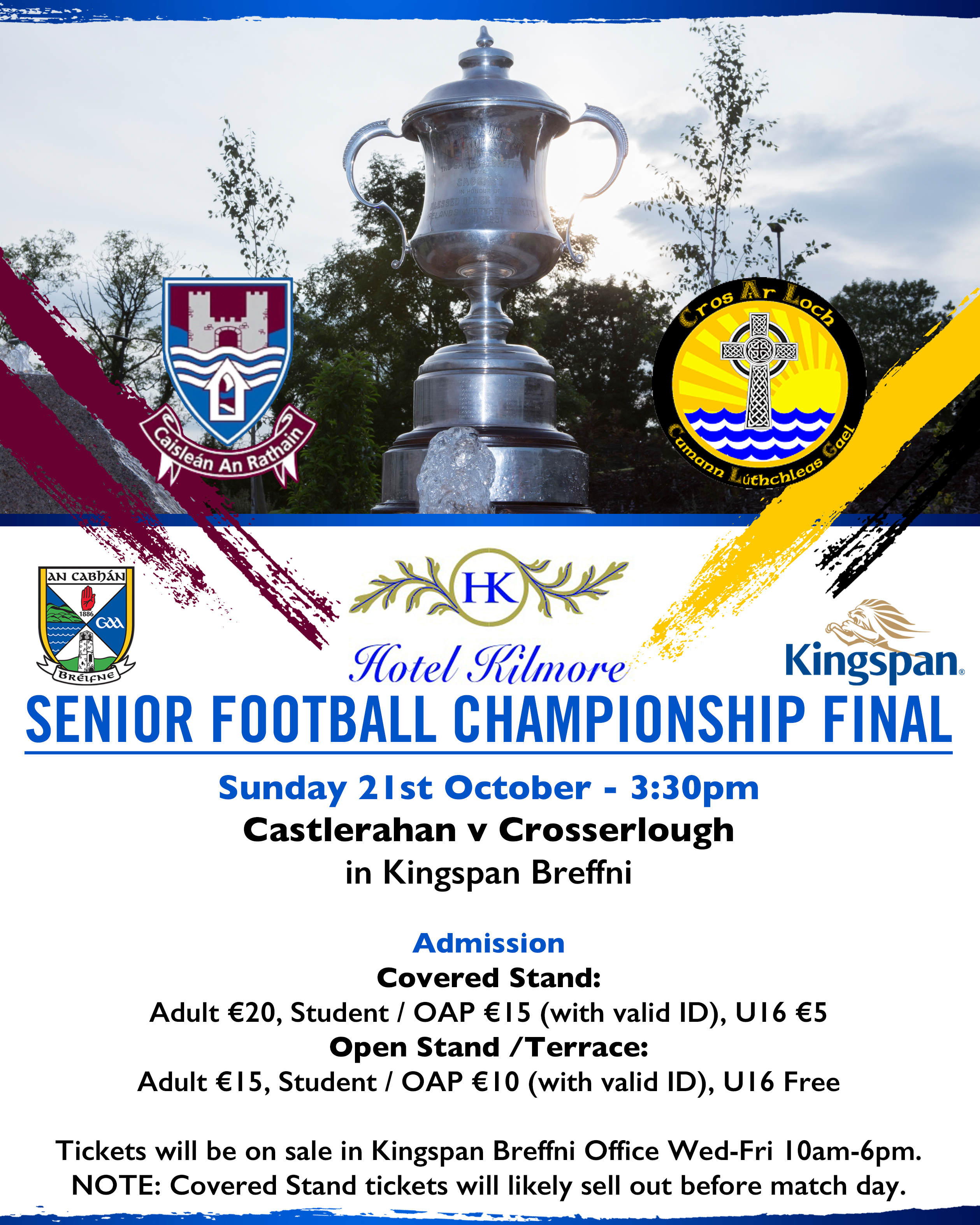 Ticket Information for Hotel Kilmore SFC Final